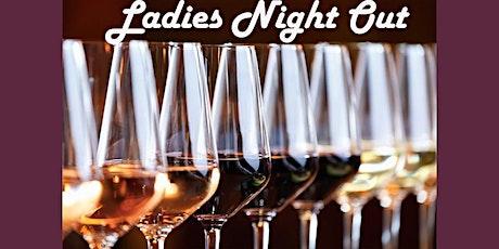 "Ladies Night Out- L'Chaim! ""Wine 101"" Tasting tickets"