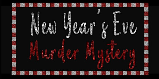 New Years Eve Murder Mystery