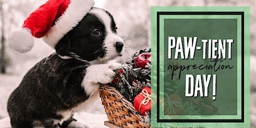 PAW-tient Appreciation Day!