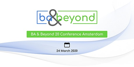 BA and Beyond 20 Amsterdam Conference tickets