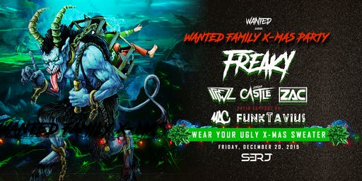 WANTED EVENTS PRESENTS: WANTED FAMILY X-MAS PARTY