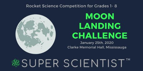 Super Scientist's  Moon Landing Challenge tickets