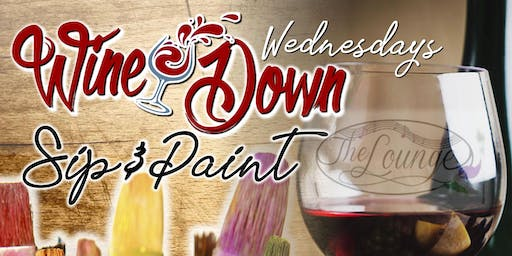 Wine Down Wednesdays Sip & Paint at the Lounge