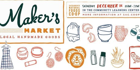 Maker's Market at the Sacramento Natural Foods Co-op! tickets