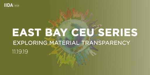 East Bay CEU - Exploring Material Transparency