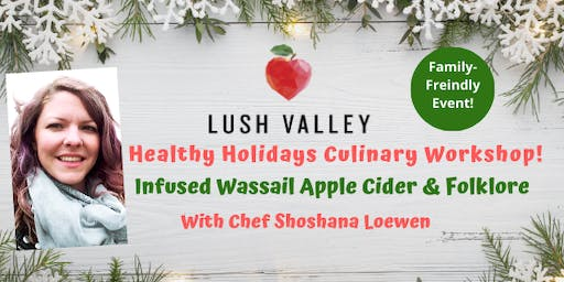 Infused Wassail Apple Cider & Folklore
