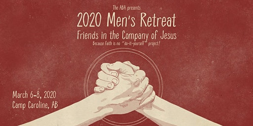 2020 ABA Men's Retreat