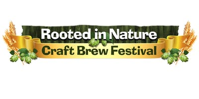 ROOTED IN NATURE CRAFT BREW FESTIVAL