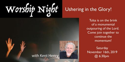 Worship Night with Kent Henry