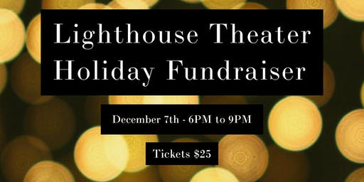 Lighthouse Theater Holiday Fundraiser
