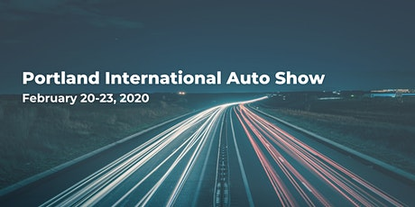 Portland International Auto Show tickets