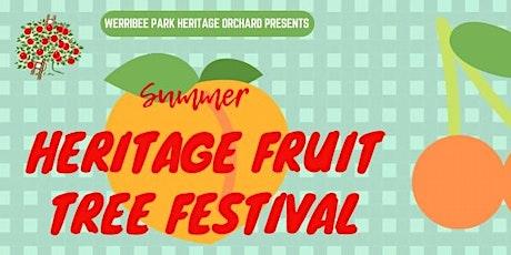 Summer Heritage Fruit Tree Festival tickets