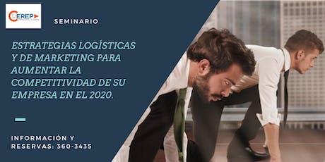 SEM. ESTRATEGIAS LOGÍSTICAS Y DE MARKETING PARA AUMENTAR LA COMPETITIVIDAD boletos