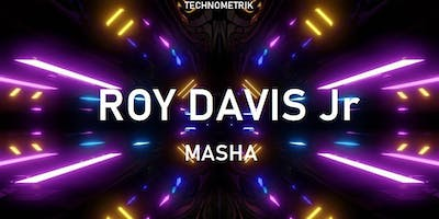 TECHNOMETRIK with Chicago Legend RoyDavis Jr