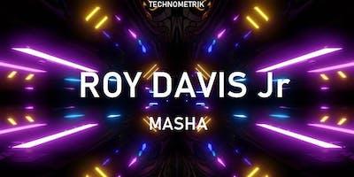 TECHNOMETRIK with Chicago Legend RoyDavis Jr