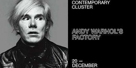 Andy Warhol's Factory biglietti