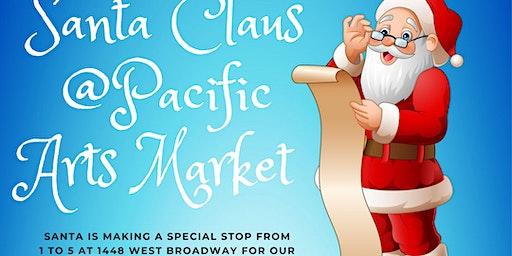 Santa at Pacific Arts Market!