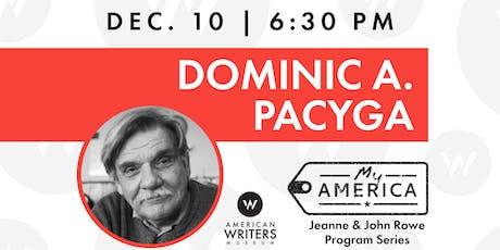 My America: Dominic A. Pacyga tickets