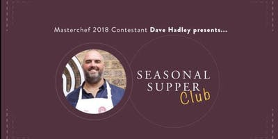 Dave Hadley's Seasonal Supper Club