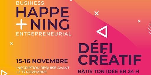 Happening Entrepreneurial : Défi créatif 24H/MAKE IT HAPPEN