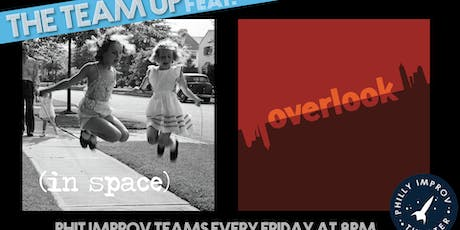 The Team Up Featuring Overlook & IN SPACE tickets