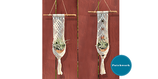 Patchwork Presents Macrame Plant Wrap Craft Workshop