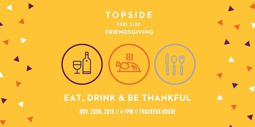 Topside Friendsgiving!