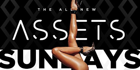 ASSETS SUNDAYS tickets