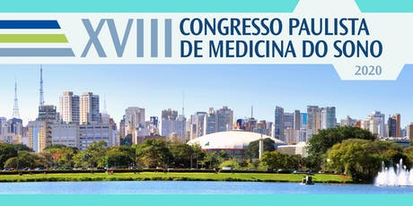 XVIII Congresso Paulista de Medicina do Sono 2020 ingressos