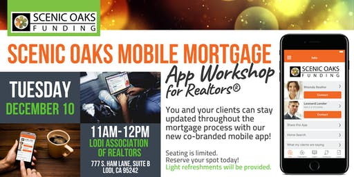 Scenic Oaks Mobile Mortgage App Workshop for Realtors® - Lodi