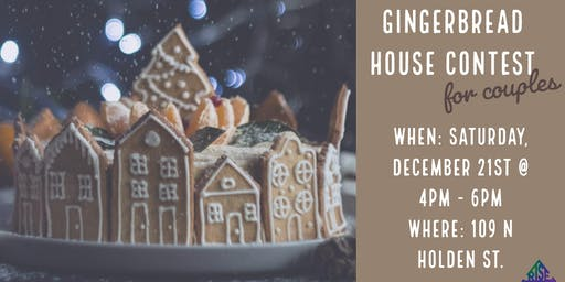 Gingerbread House Contest for Couples