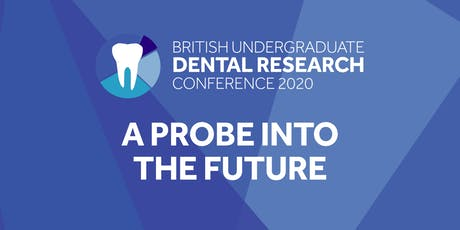 British Undergraduate Dental Research Conference 2020 tickets