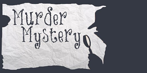 SOLD OUT - MURDER MYSTERY DINNER - Fistful of Hollers (Saturday)