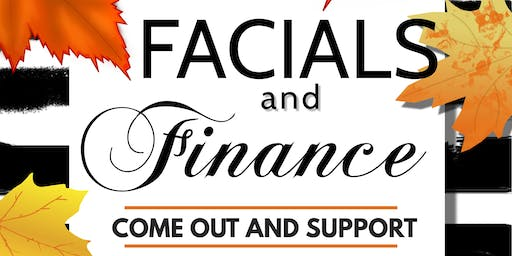 FACIALS AND FINANCE