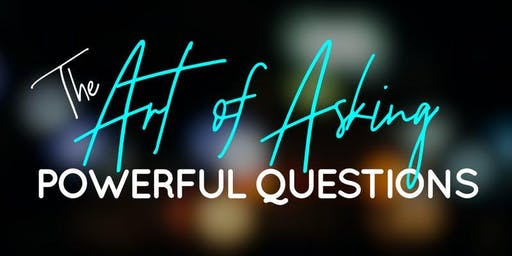 The Art of Asking Powerful Questions - Cynthia Matheny