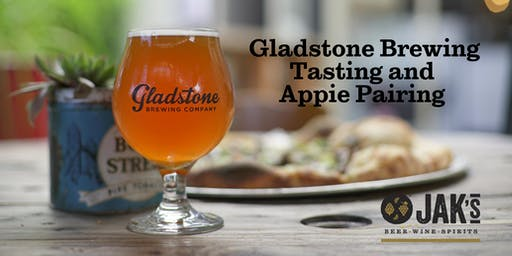 Gladstone Brewing Tasting and Appies Pairings Event at JAK'S!