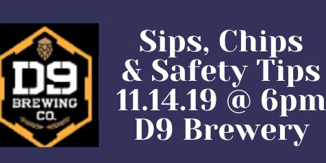 Sips, Chips and Safety Tips!