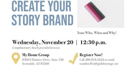 Create Your Story Brand- Lunch n Learn with Lizy