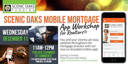 Scenic Oaks Mobile Mortgage App Workshop for Realtors® - Turlock