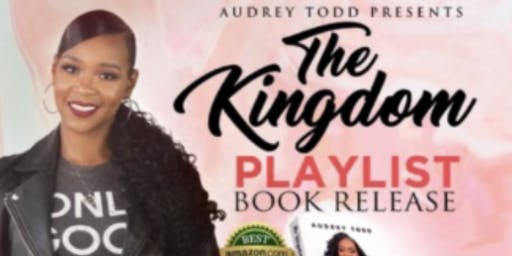 """""""The Kingdom Playlist"""" Book Release"""