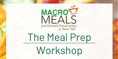 The Macro Meals: Meal Prep Workshop by Franche Tamil