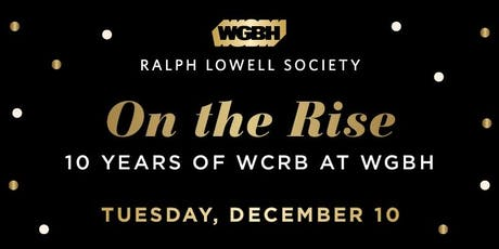 On the Rise: Celebrating 10 Years of WCRB at WGBH tickets