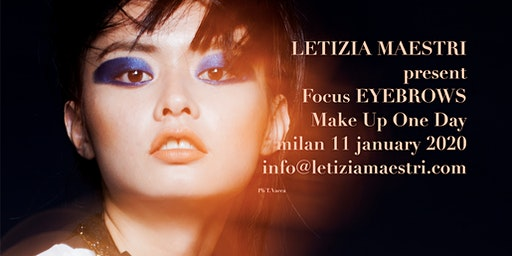 FOCUS EYEBROWS  MAKEUP ONE DAY by LETIZIA MAESTRI  11 JANUARY 2020