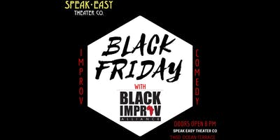 Black Friday: Improvised Comedy By Black Improv Alliance