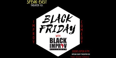 Black Friday: Improvised Comedy By Black Improv Alliance tickets