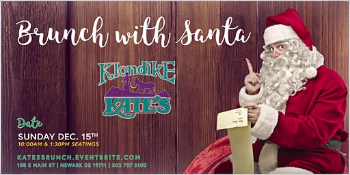 Brunch with Santa at Klondike Kate's