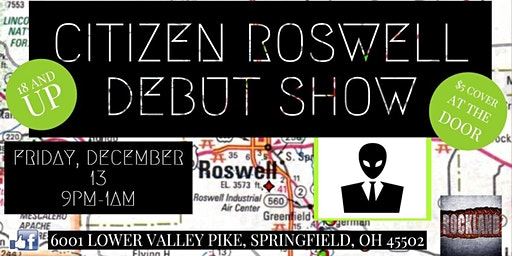 Citizen Roswell DEBUT Show at Rockland