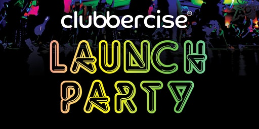 LAUNCH PARTY - Clubbercise with Jasmine 13 January 2020