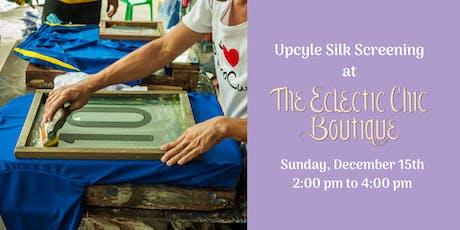 Upcycle Silk Screening tickets