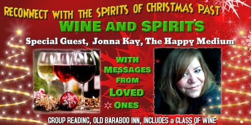 WINE, SPIRITS, and MESSAGES from LOVED ONES by Jonna, the Happy Medium!